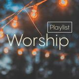Канал - Worship PlayList