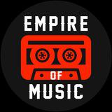- Empire of Music